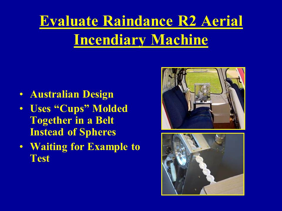 Evaluate Raindance R2 Aerial Incendiary Machine
