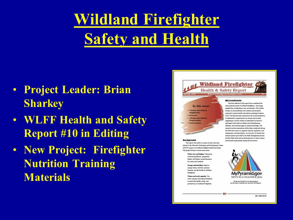 Wildland Firefighter Safety and Health