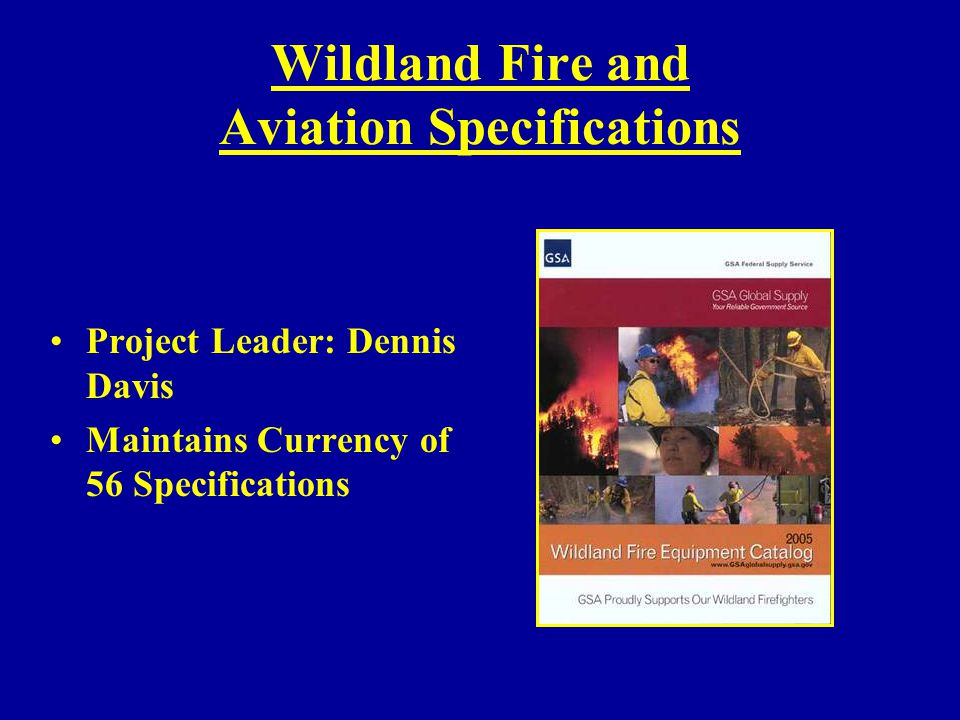 Wildland Fire and Aviation Specifications