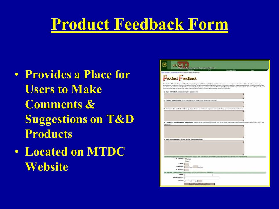 Product Feedback Form Provides a Place for Users to Make Comments & Suggestions on T&D Products.