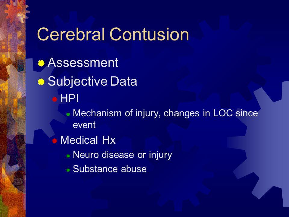 Cerebral Contusion Assessment Subjective Data HPI Medical Hx
