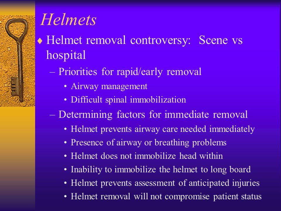 Helmets Helmet removal controversy: Scene vs hospital