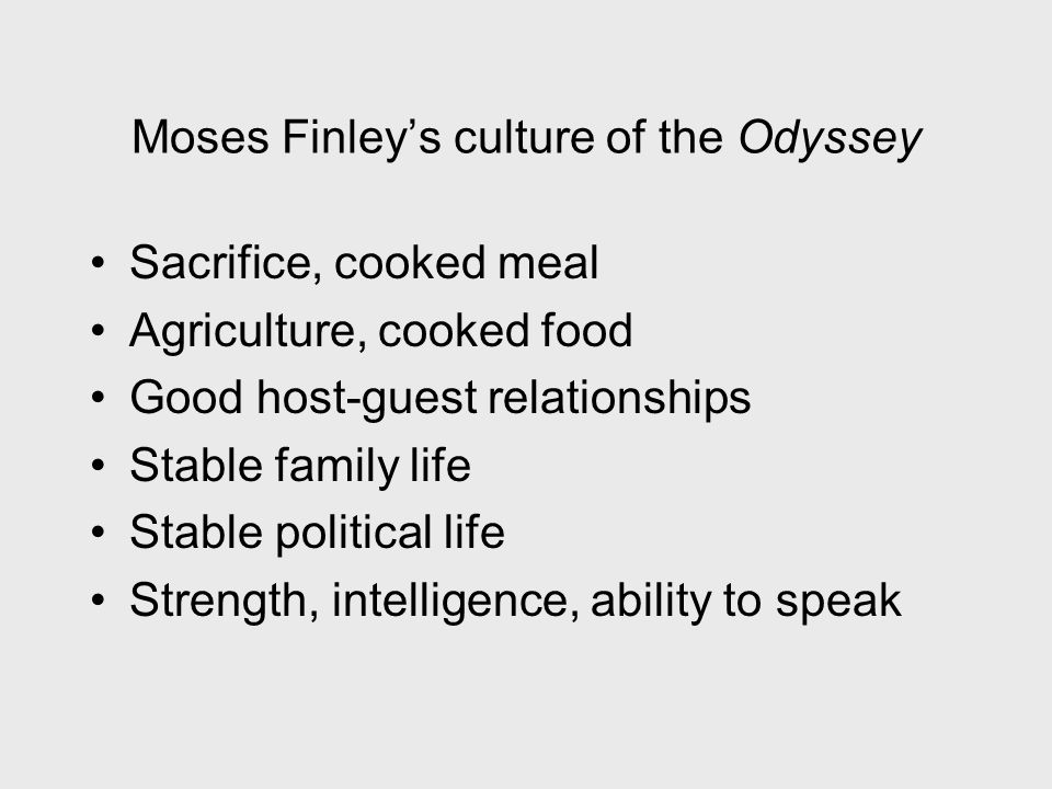 Moses Finley's culture of the Odyssey