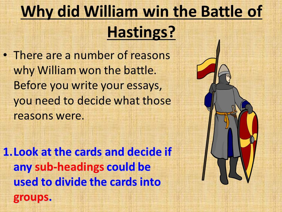 Essay on why the willliam won the battle of hastings