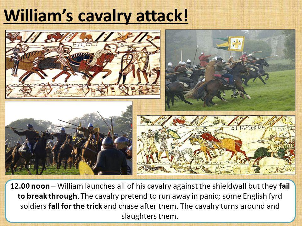 William's cavalry attack!