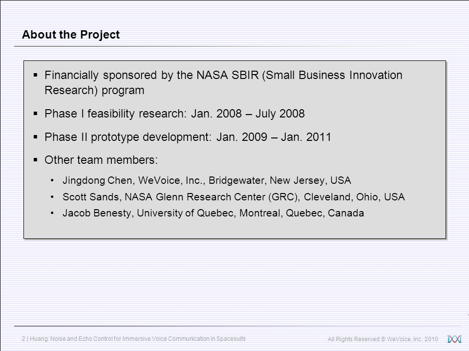 Phase I feasibility research: Jan. 2008 – July 2008