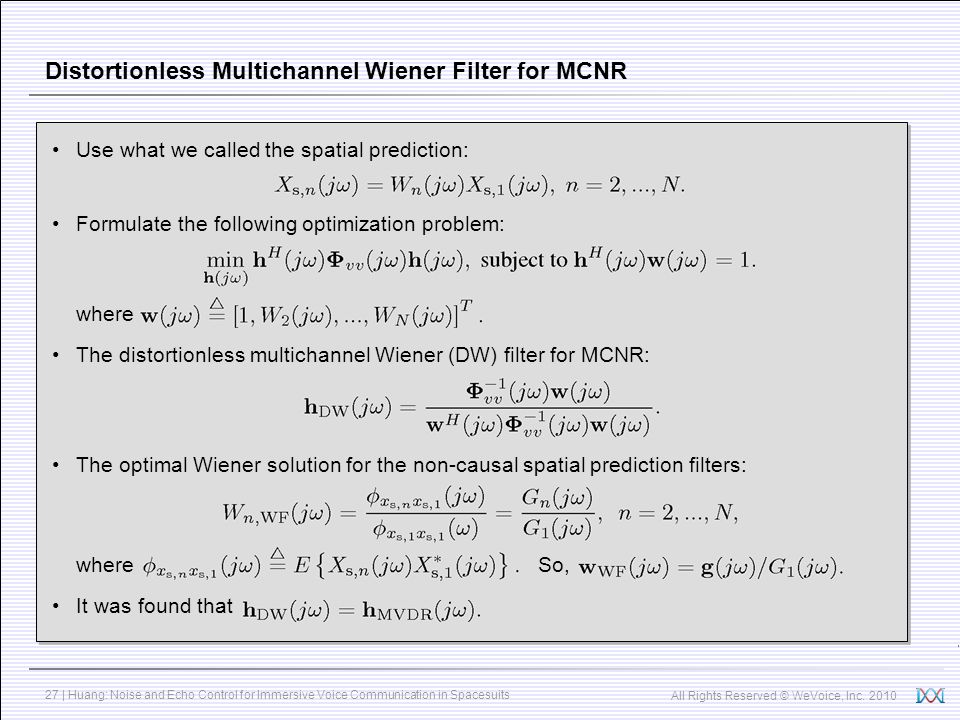 Distortionless Multichannel Wiener Filter for MCNR