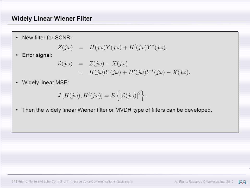 Widely Linear Wiener Filter