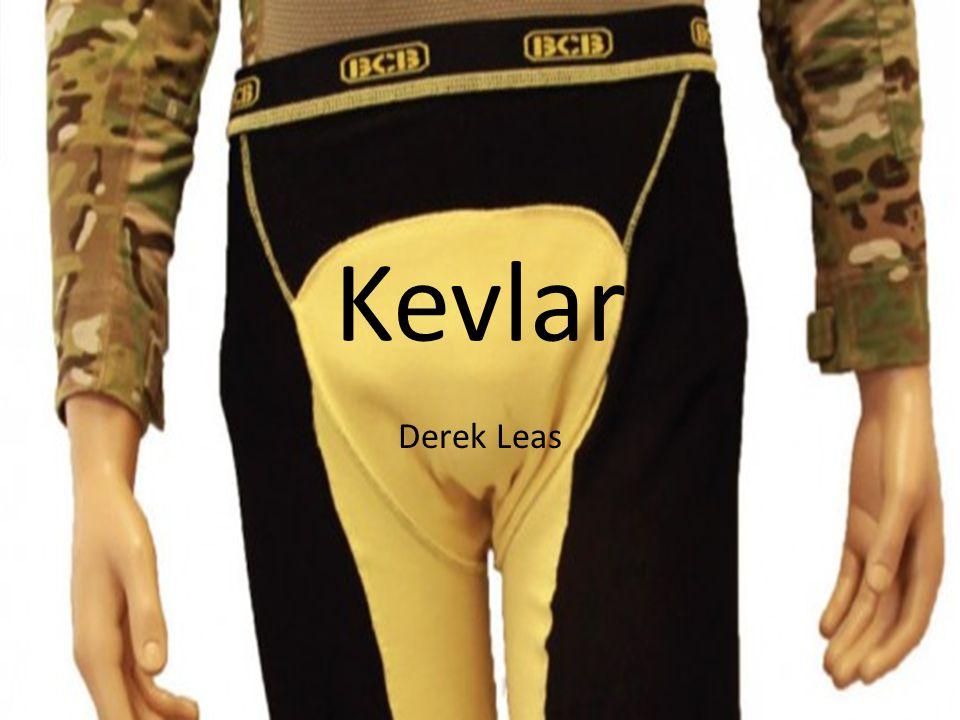 Kevlar Derek Leas