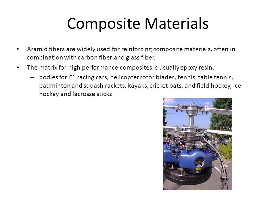 Composite Materials Aramid fibers are widely used for reinforcing composite materials, often in combination with carbon fiber and glass fiber.