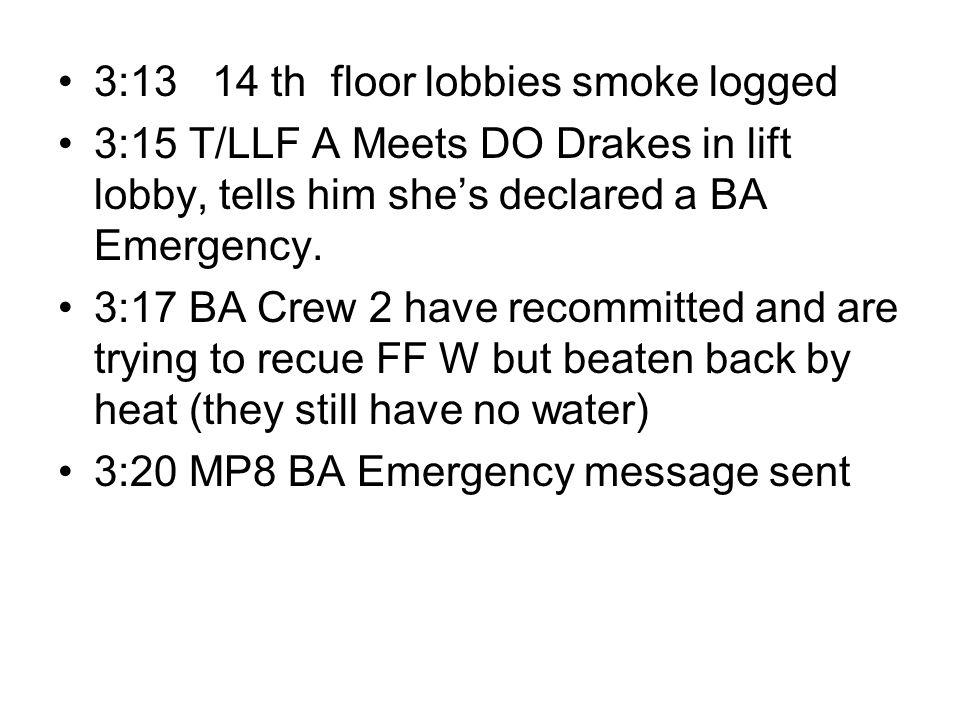 3:13 14 th floor lobbies smoke logged