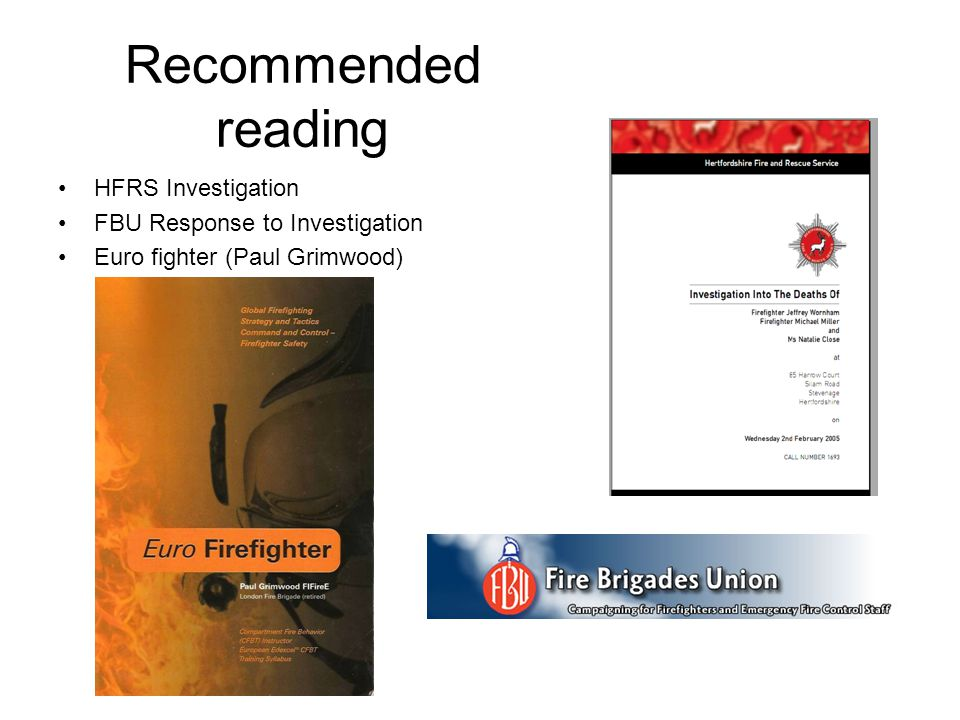 Recommended reading HFRS Investigation FBU Response to Investigation