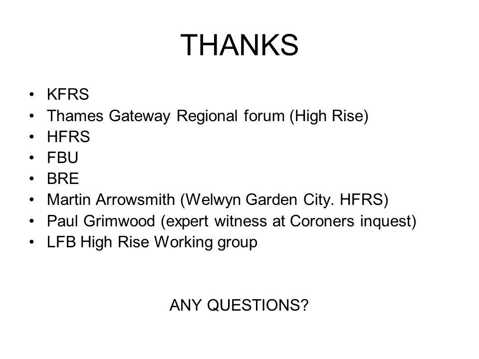 THANKS KFRS Thames Gateway Regional forum (High Rise) HFRS FBU BRE