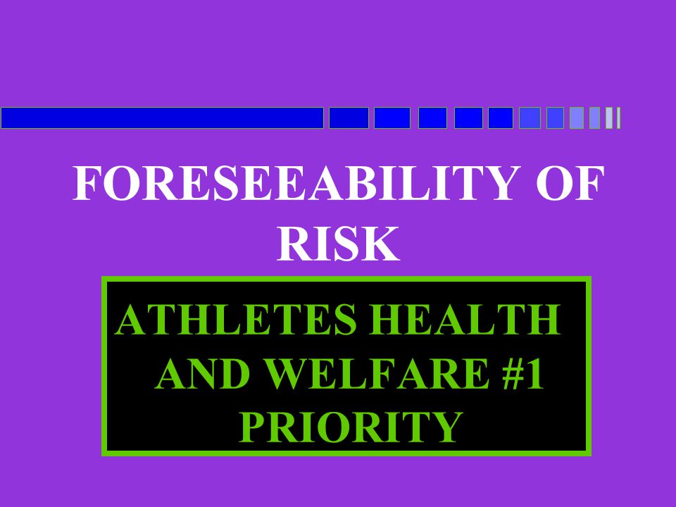 FORESEEABILITY OF RISK