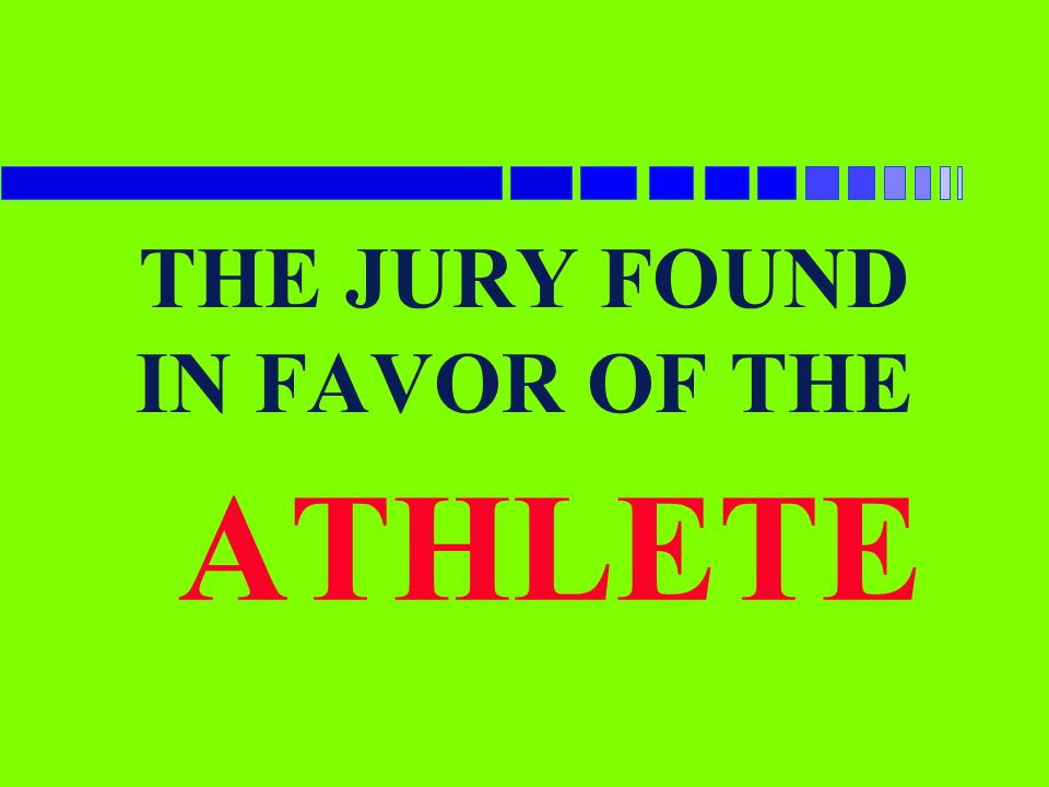 THE JURY FOUND IN FAVOR OF THE