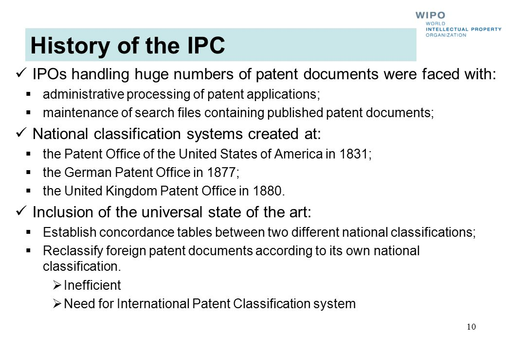History of the IPC IPOs handling huge numbers of patent documents were faced with: administrative processing of patent applications;
