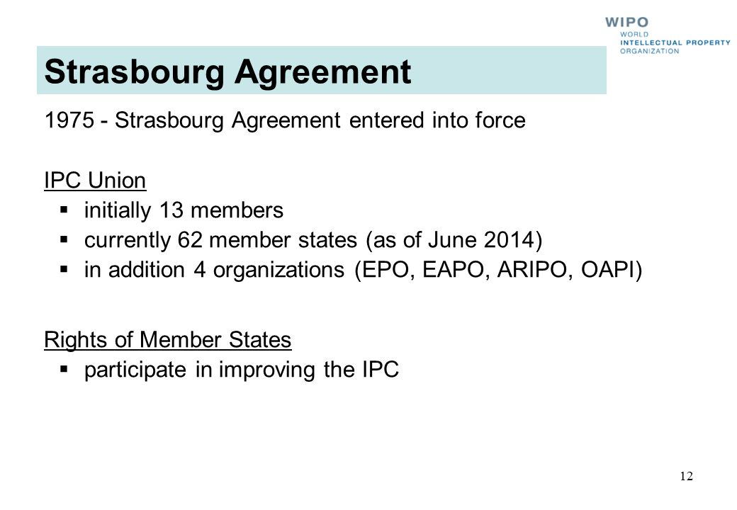 Strasbourg Agreement 1975 - Strasbourg Agreement entered into force