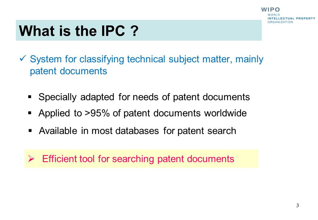 What is the IPC System for classifying technical subject matter, mainly patent documents. Specially adapted for needs of patent documents.