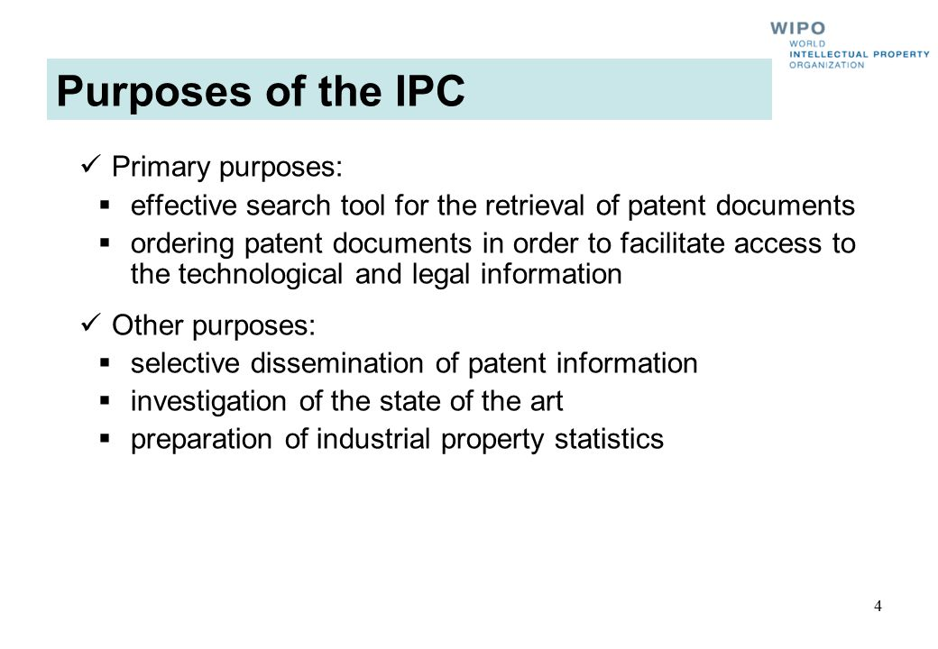 Purposes of the IPC Primary purposes: