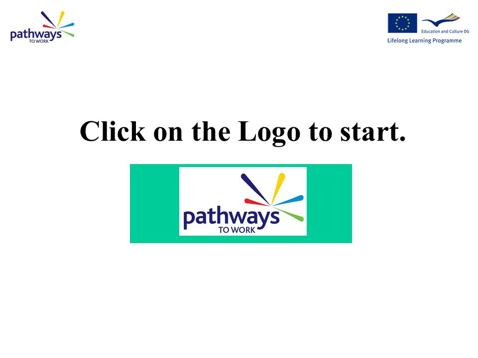 Click on the Logo to start.