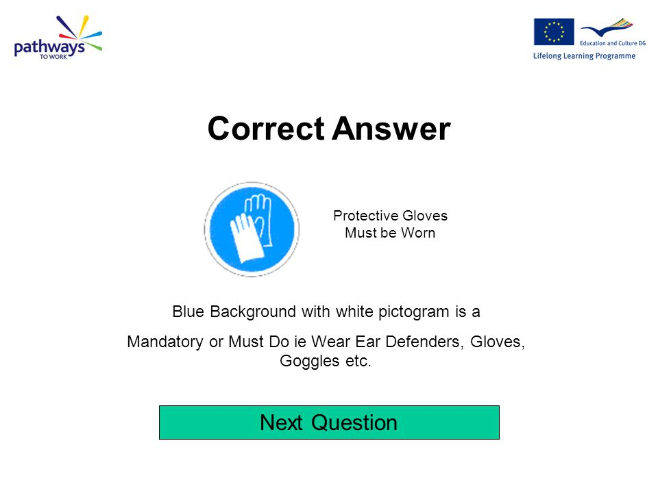 Correct Answer Next Question Blue Background with white pictogram is a