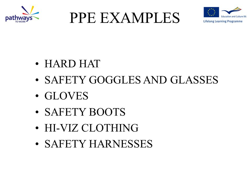 PPE EXAMPLES HARD HAT SAFETY GOGGLES AND GLASSES GLOVES SAFETY BOOTS