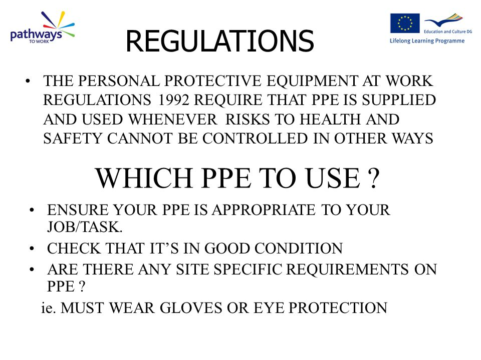 REGULATIONS WHICH PPE TO USE