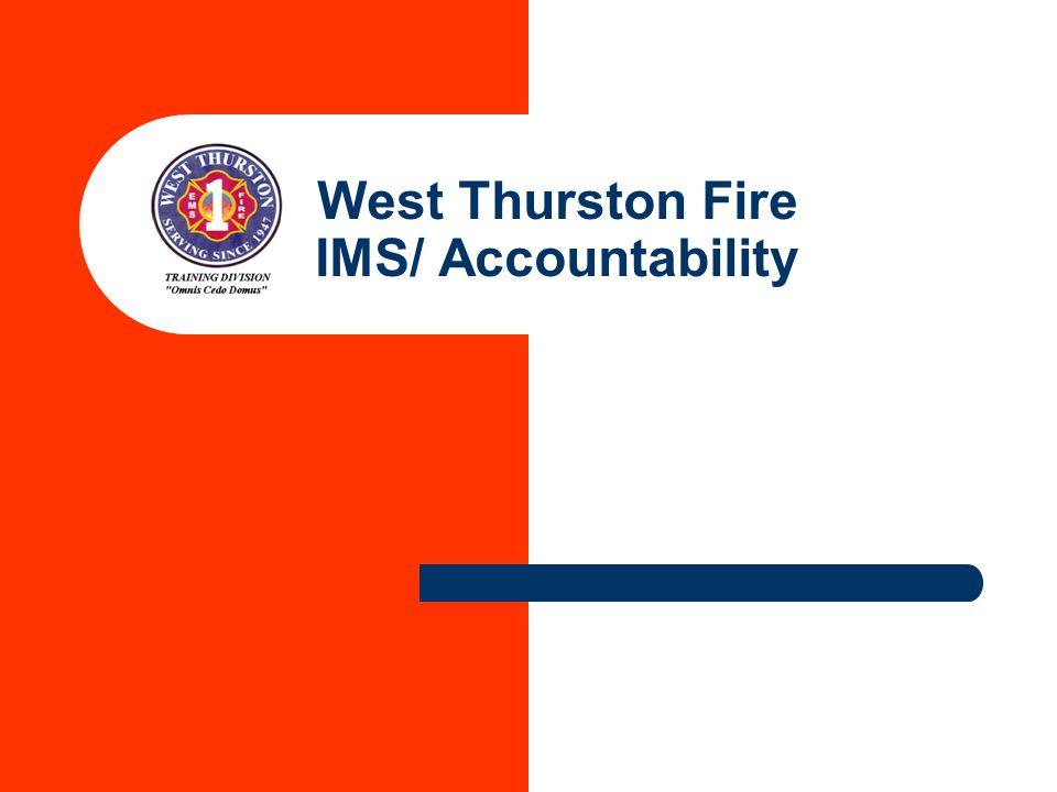West Thurston Fire IMS/ Accountability