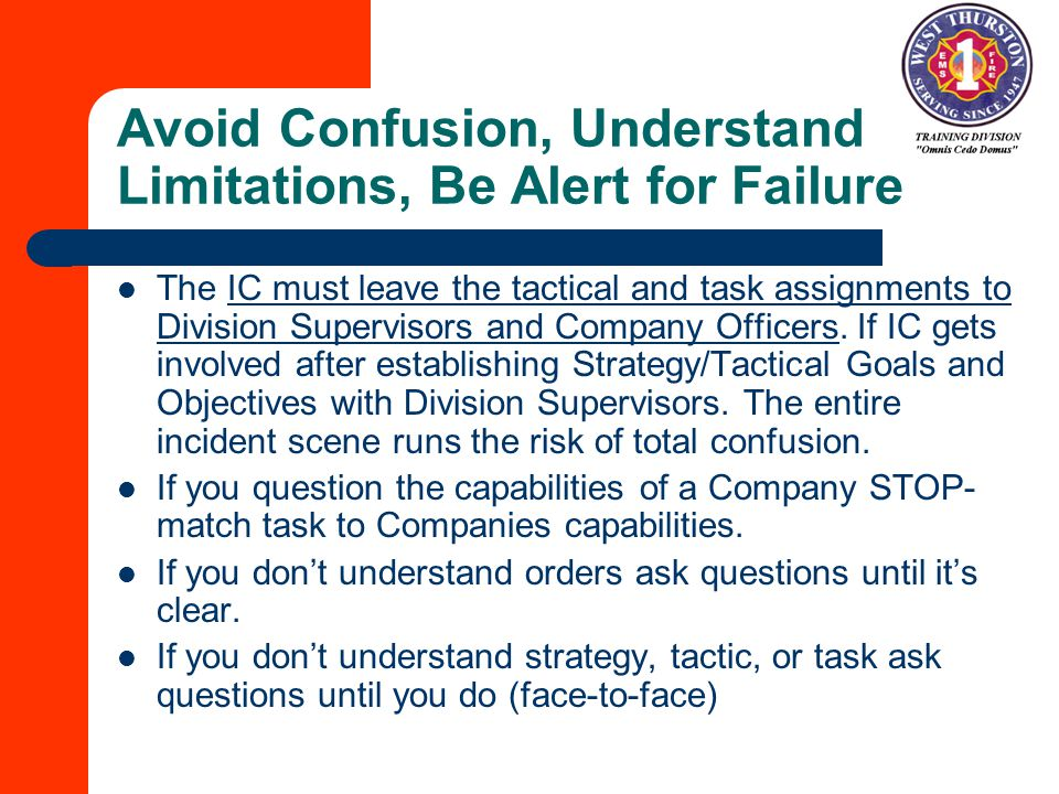 Avoid Confusion, Understand Limitations, Be Alert for Failure