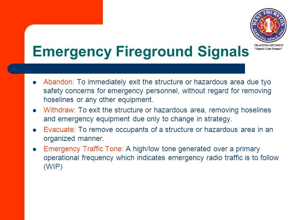 Emergency Fireground Signals
