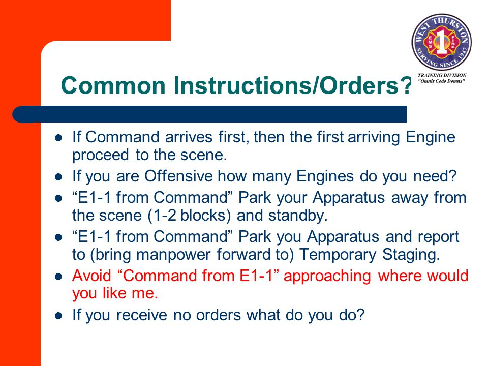 Common Instructions/Orders