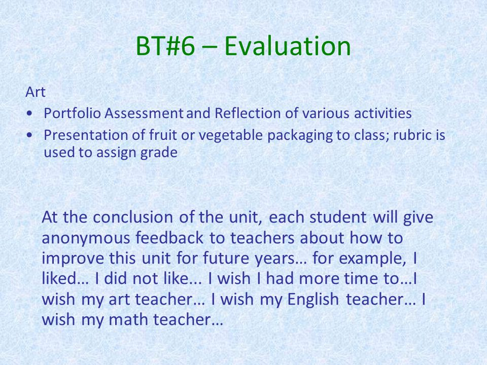 BT#6 – Evaluation Art. Portfolio Assessment and Reflection of various activities.