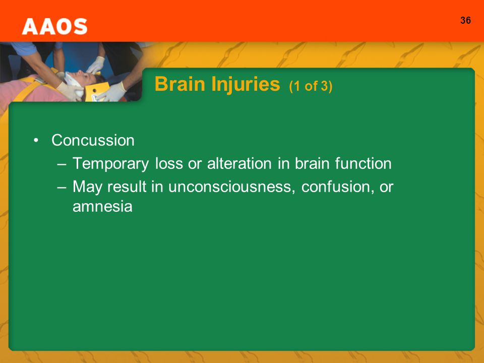 Brain Injuries (1 of 3) Concussion