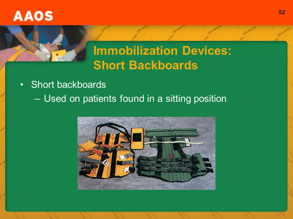 Immobilization Devices: Short Backboards