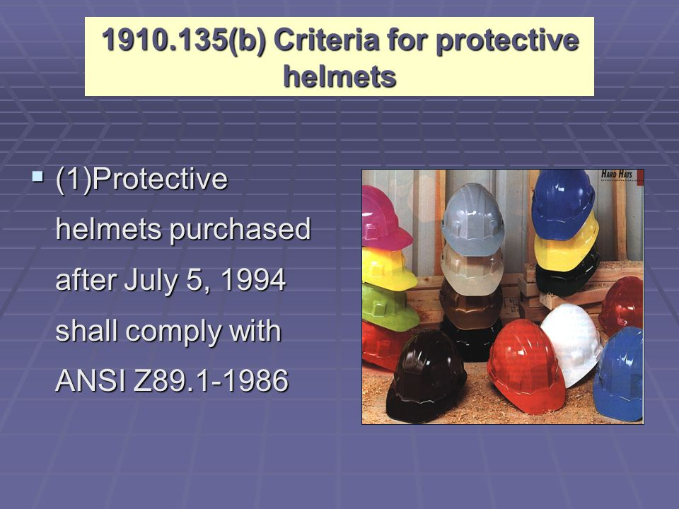 1910.135(b) Criteria for protective helmets