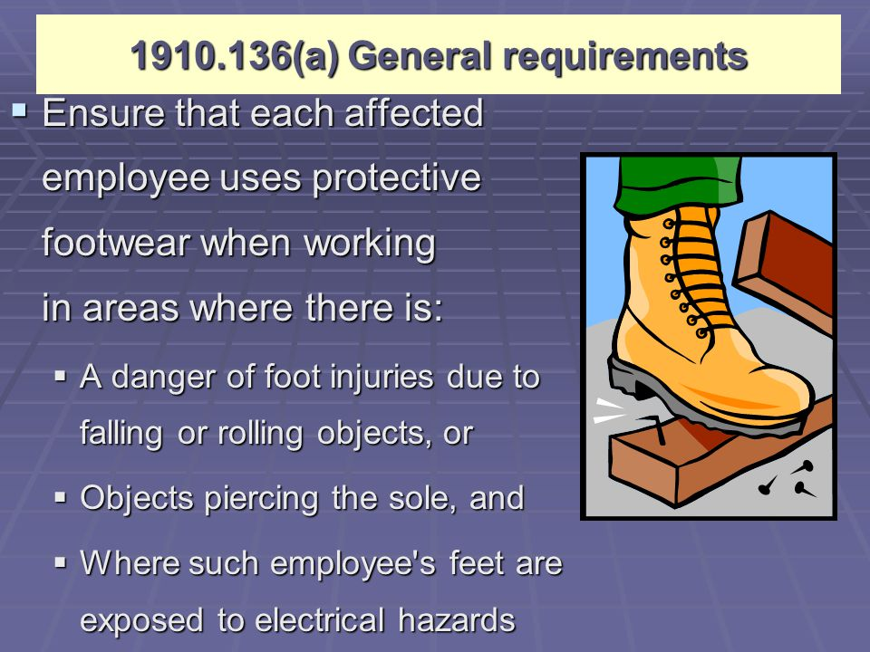 1910.136(a) General requirements