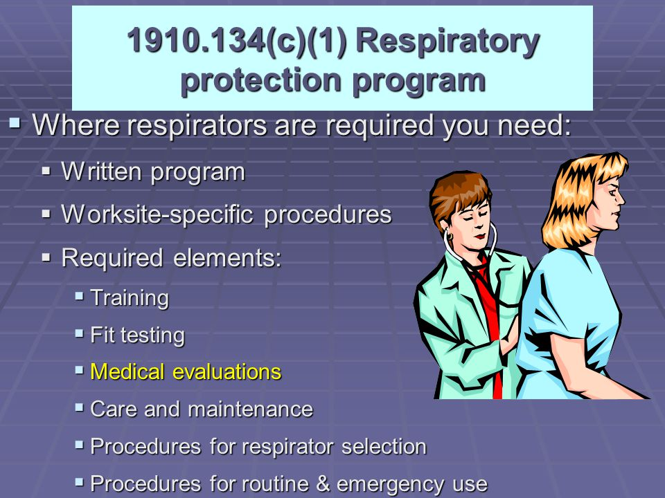 1910.134(c)(1) Respiratory protection program