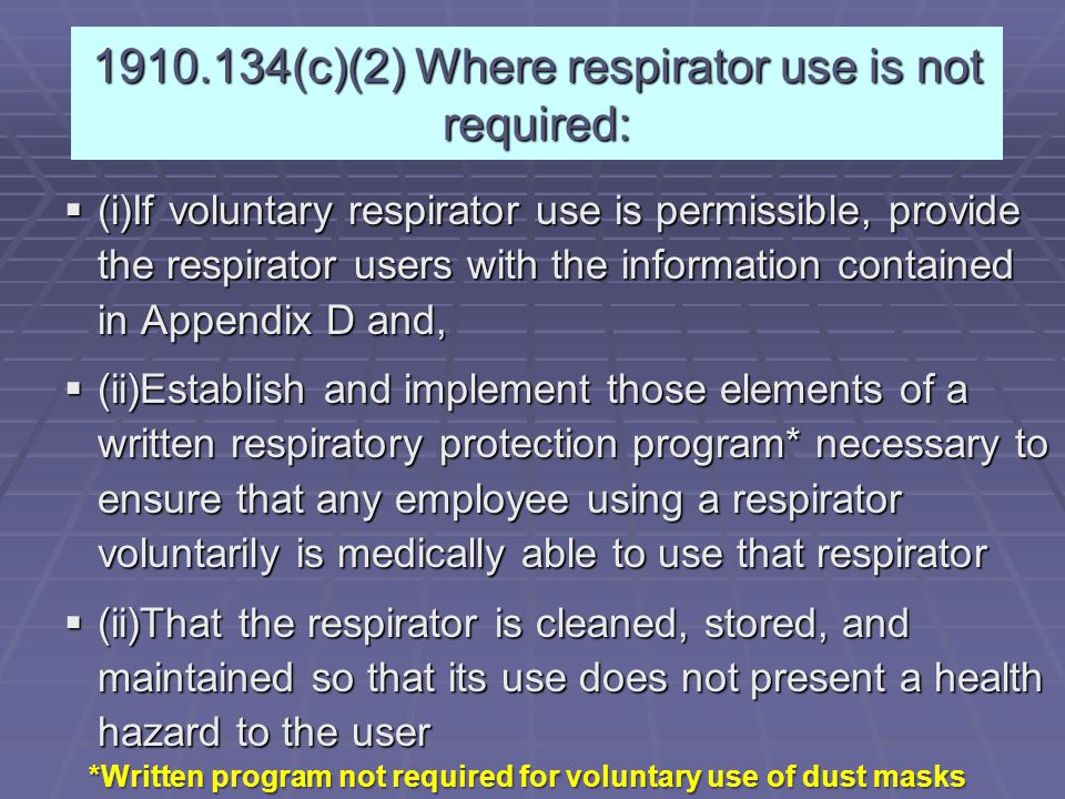 1910.134(c)(2) Where respirator use is not required: