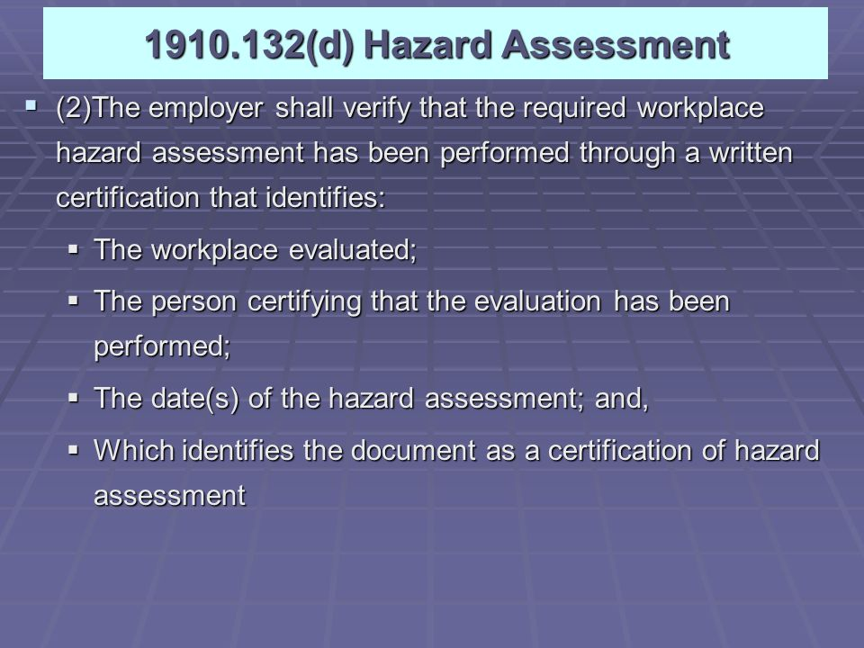1910.132(d) Hazard Assessment