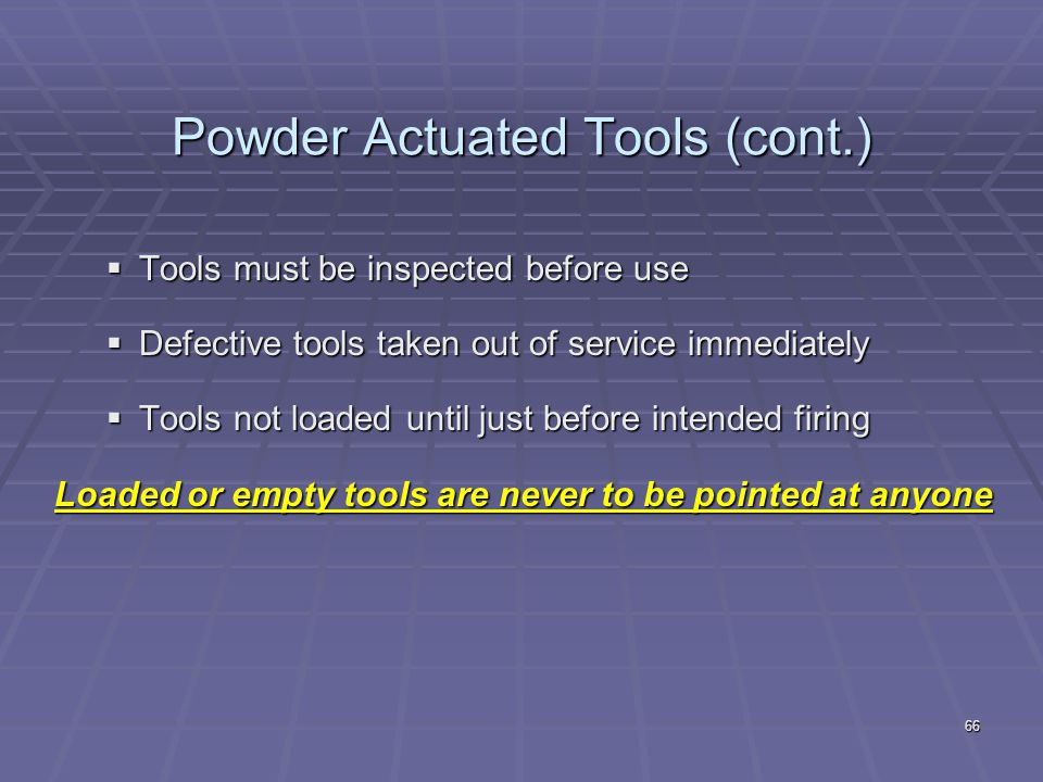 Powder Actuated Tools (cont.)