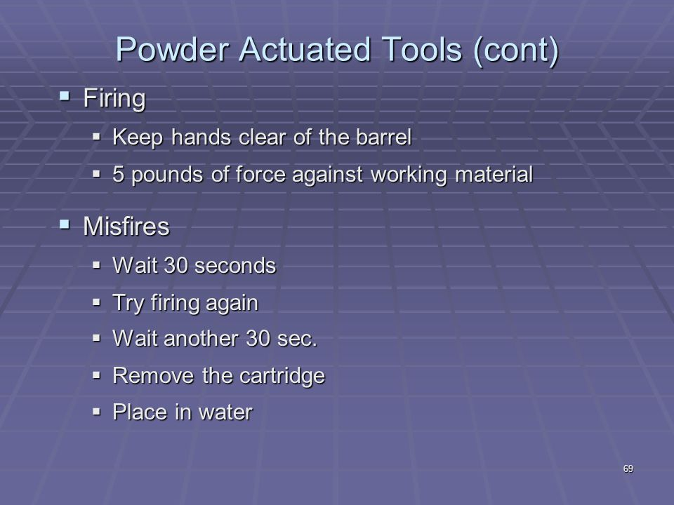 Powder Actuated Tools (cont)