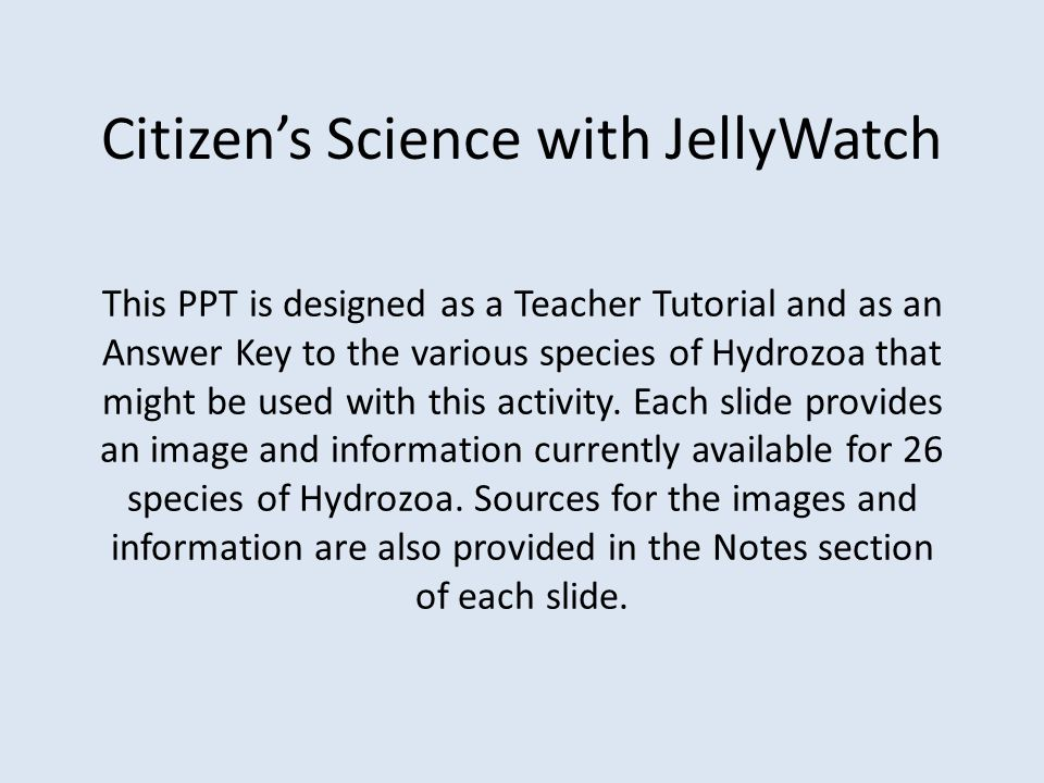 Citizen's Science with JellyWatch