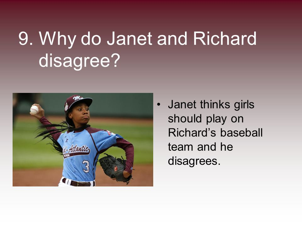 9. Why do Janet and Richard disagree