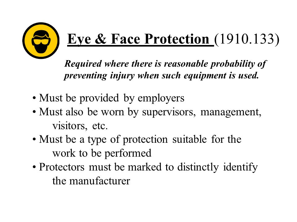 Eye & Face Protection (1910.133)