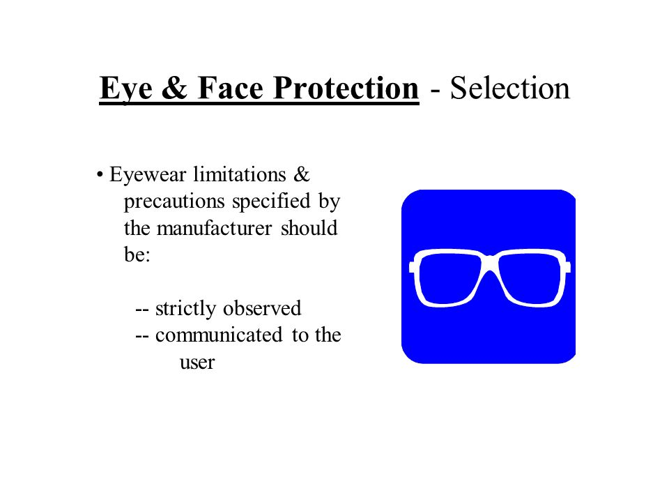 Eye & Face Protection - Selection