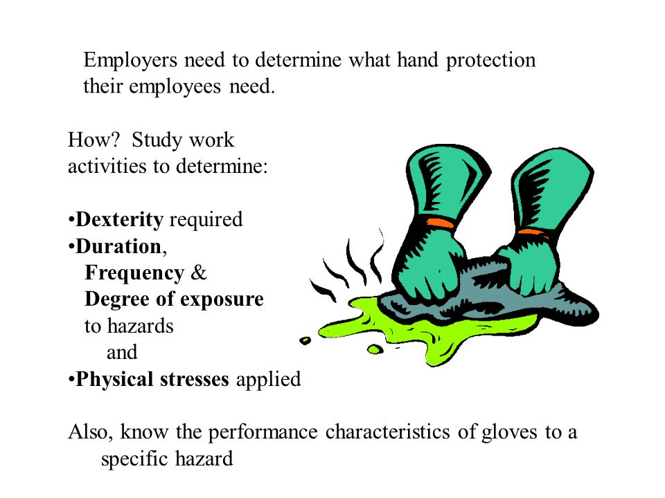 Employers need to determine what hand protection