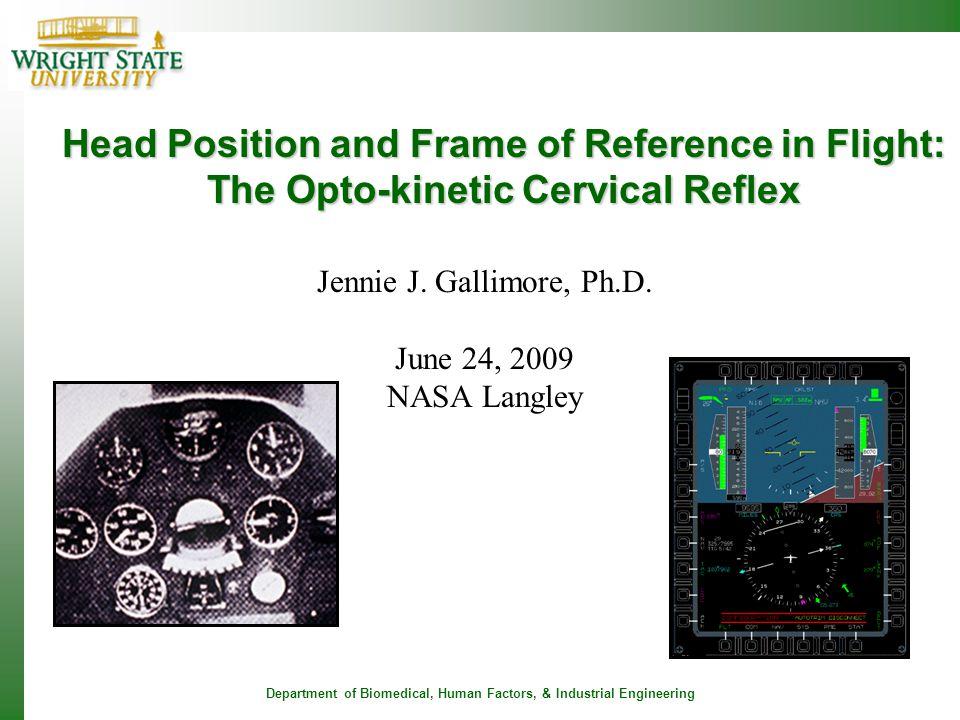 Jennie J. Gallimore, Ph.D. June 24, 2009 NASA Langley