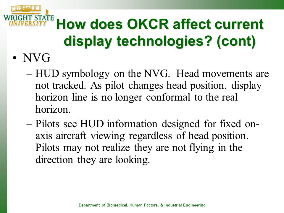 How does OKCR affect current display technologies (cont)