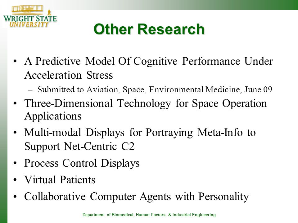 Other Research A Predictive Model Of Cognitive Performance Under Acceleration Stress. Submitted to Aviation, Space, Environmental Medicine, June 09.
