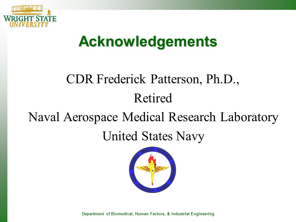 Acknowledgements CDR Frederick Patterson, Ph.D., Retired